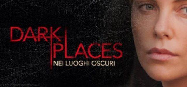 dark_places_nei_luoghi_oscuri_film