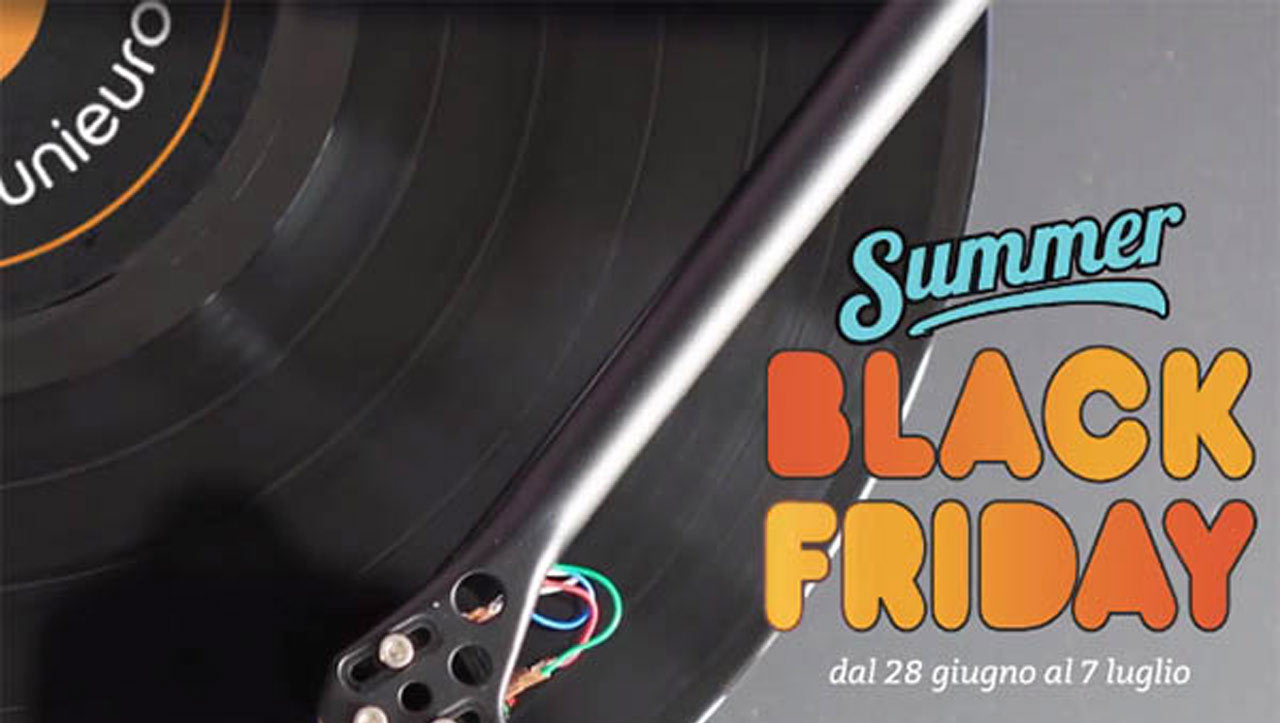 Unieuro Summer Black Friday 2019