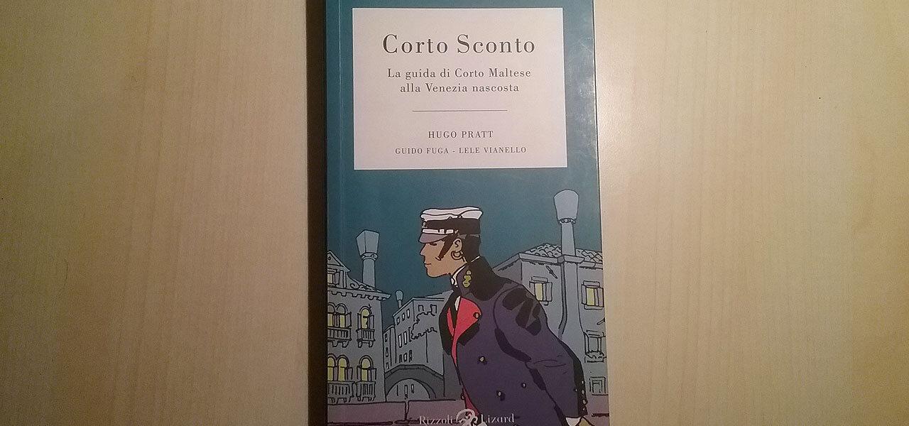 """""""Corto Sconto"""", la guida a Venezia di Hugo Pratt"""