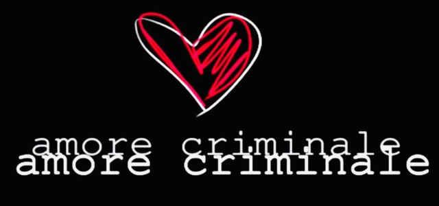 """""""Amore Criminale"""", il logo del programma"""